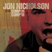 A Lil Sump'm Sump'm by Jon Nicholson