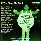 Document Shortcuts Vol. 2: If You Take Me Back by Various Artists