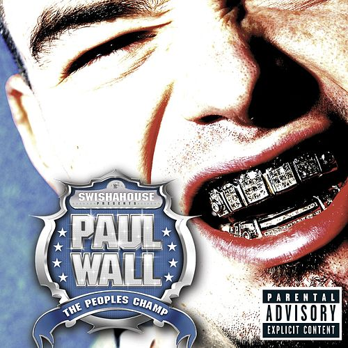 The Peoples Champ by Paul Wall