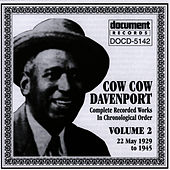Cow Cow Davenport Vol. 2 (1929-1945) by Cow Cow Davenport