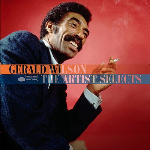 Artist Selects by Gerald Wilson