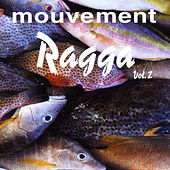 Mouvement Ragga Vol. 2 de Various Artists