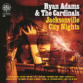 Jacksonville City Nights de Ryan Adams
