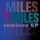 Miles To Miles Remixes by Jason Miles