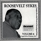 Roosevelt Sykes Vol. 6 (1939-1941) by Roosevelt Sykes
