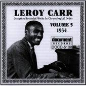 Leroy Carr Vol. 5 (1934) by Leroy Carr