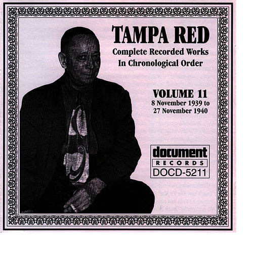 Tampa Red Vol. 11 1939-1940 by Tampa Red