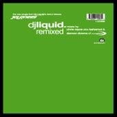 Remixed by DJ Liquid