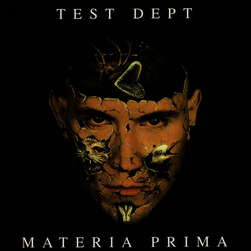 Materia Prima by Test Dept.