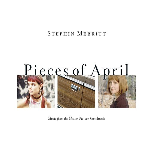 Pieces of April by Various Artists