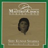 Maestro's Choice - Shiv Kumar Sharma de Pandit Shivkumar Sharma