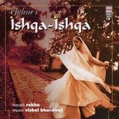 Ishqa-Ishqa von Gulzar