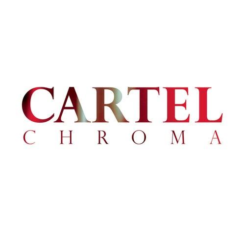 Chroma by Cartel