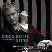 What Are You Doing The Rest Of Your Life? by Chris Botti
