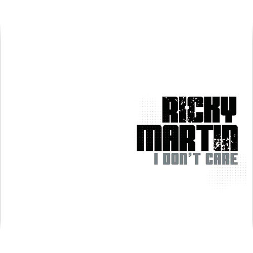 I Don't Care - Club Mixes by Ricky Martin
