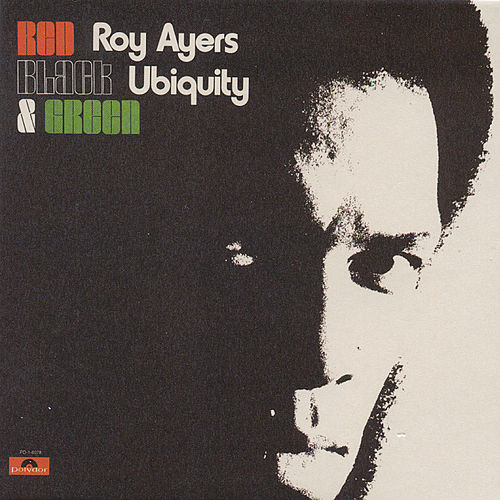 Red, Black And Green by Roy Ayers