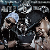 Most Known Unknown von Three 6 Mafia