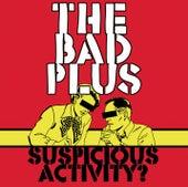 Suspicious Activity? de The Bad Plus