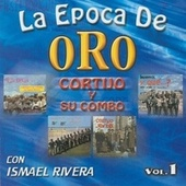 La Epoca De Oro Vol: 1 de Cortijo Y Ismael