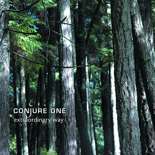 Extraordinary Way by Conjure One