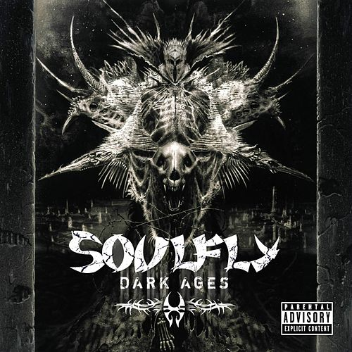 Dark Ages by Soulfly