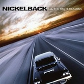 All The Right Reasons von Nickelback