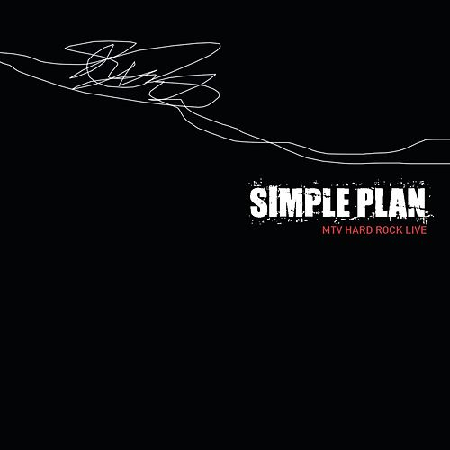 MTV Hard Rock Live by Simple Plan