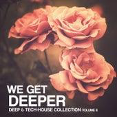 We Get Deeper - Deep & Tech Collection, Vol. 8 by Various Artists