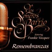 Remembranzas Featuring Frankie Vazquez by Soneros Del Barrio