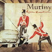Rum Rebellion by Mutiny