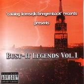 Bust It Legends Vol. 1 by Various Artists