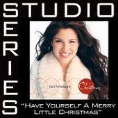 Have Yourself A Merry Little Christmas [Studio Series Performance Track] de Performance Track - Jaci Velasquez