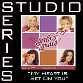 My Heart Is Set On You [Studio Series Performance Track] by Performance Track - Point of Grace