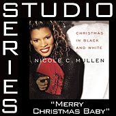 Merry Christmas, Baby [Studio Series Performance Track] by Performance Track - Nicole Mullen