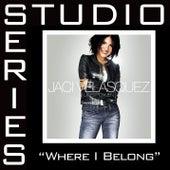 Where I Belong [Studio Series Performance Track] de Performance Track - Jaci Velasquez