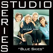 Blue Skies [Studio Series Performance Track] by Performance Track - Point of Grace