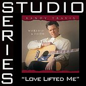 Love Lifted Me [Studio Series Performance Track] by Randy Travis