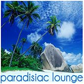 Paradisiac Lounge by Various Artists