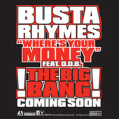 Where's Your Money by Busta Rhymes