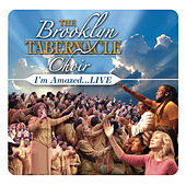 I'm Amazed...live by The Brooklyn Tabernacle Choir