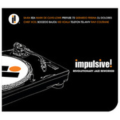Impulsive! Revolutionary Jazz Reworked de Various Artists