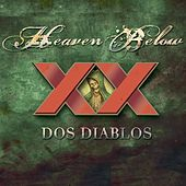 Dos Diablos Digital Box Set von Heaven Below
