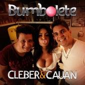 Bumbolete - Single de Cleber & Cauan