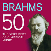 Brahms 50, The Very Best Of Classical Music de Various Artists