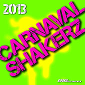 Carnaval Shakerz 2013 de Various Artists