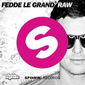 Raw by Fedde Le Grand
