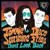 Don't Look Back by Tommie Sunshine
