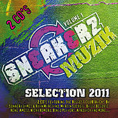 Sneakerz MUZIK Selection 2011 Volume 1 van Various Artists