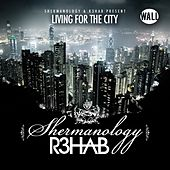 Living 4 The City di Shermanology