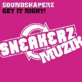 Get It Right! de Soundshaperz